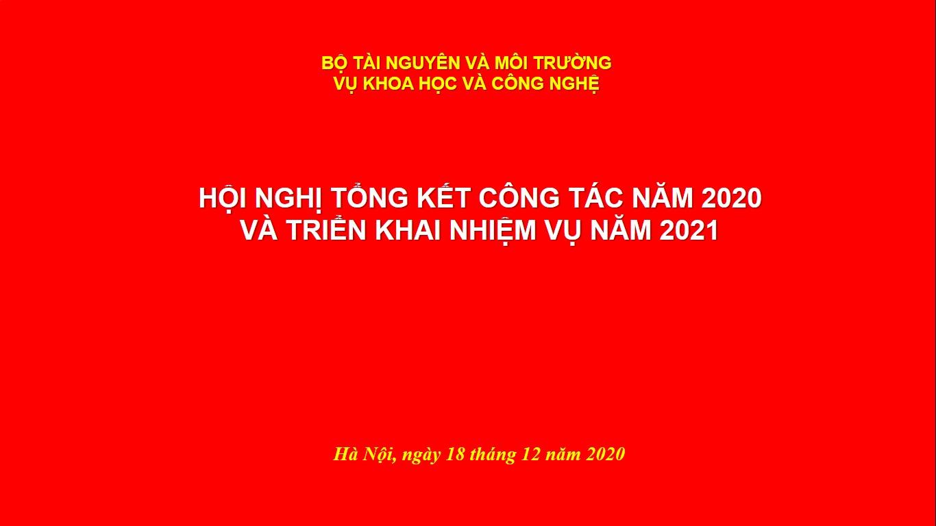 VỤ KHOA HỌC VÀ CÔNG NGHỆ: TỔNG KẾT CÔNG TÁC NĂM 2020 VÀ TRIỂN KHAI KẾ HOẠCH NĂM 2021