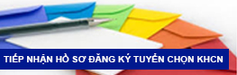 Tiếp nhận hồ sơ đăng ký tuyển chọn KHCN
