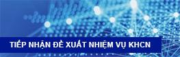 Tiếp nhận đề xuất nhiệm vụ KHCN
